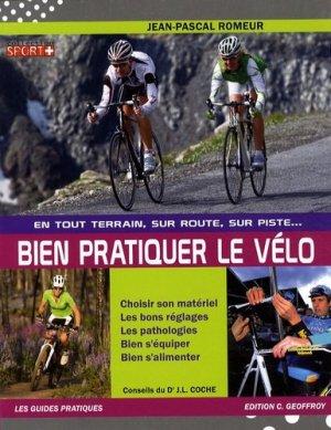 Bien pratiquer le vélo - geoffroy - 9782951397170 -
