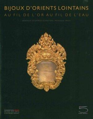 Bijoux d'orients lointains - 5 Continents - 9788874397518 -