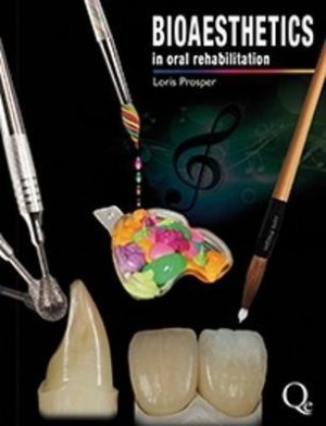 Bioaesthetics in Oral Rehabilitation - quintessence publishing - 9788874920396 -
