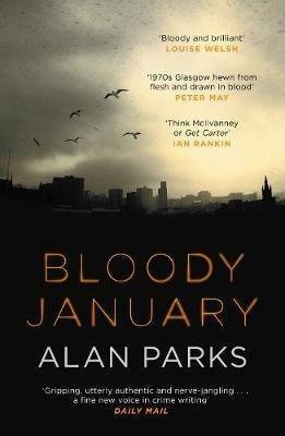 BLOODY JANUARY  - canongate books - 9781786891334 -