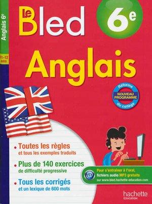 BLED ANGLAIS 6EME  - HACHETTE - 9782012903654 -