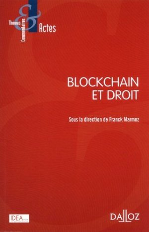 Blockchain et droit - dalloz - 9782247185634 -