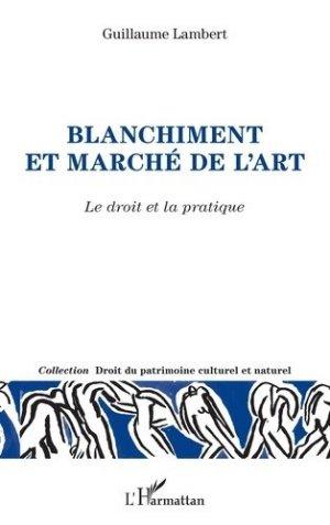 Blanchiment et marché de l'art. Le droit et la pratique - l'harmattan - 9782343192758 -