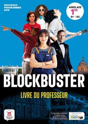 Blockbuster 1re - livre du professeur - Maison des langues - 9782356855527 -