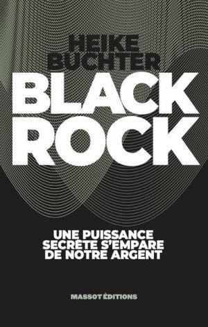 Black rock - Une puissance secrète s'empare de notre argent - massot - 9782380352405 -