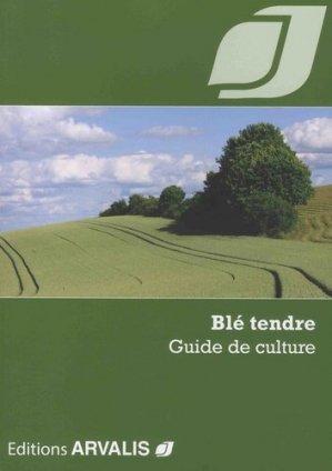 Blé tendre - arvalis - 9782817903491 -