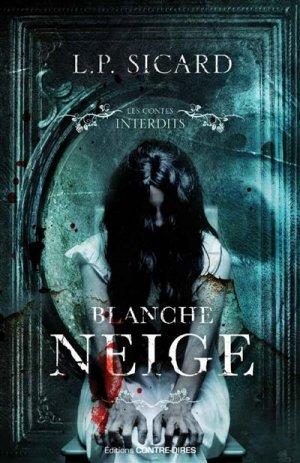 Blanche Neige - contre dires - 9782849336168 -