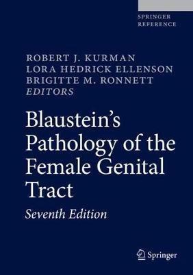 Blaustein's Pathology of the Female Genital Tract - springer - 9783319463339 -