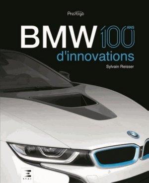 BMW, 100 ans d'innovations - etai - editions techniques pour l'automobile et l'industrie - 9791028301026 -