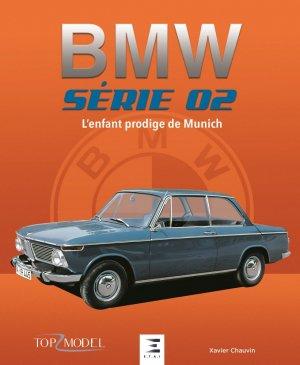 Bmw serie 02, l'enfant prodige de munich - etai - editions techniques pour l'automobile et l'industrie - 9791028304423 -