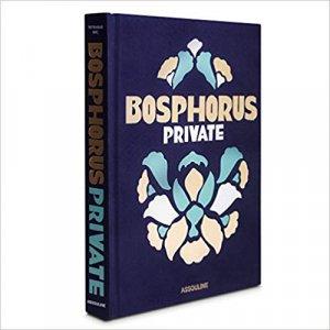 Bosphorus private - assouline - 9781614286516 -