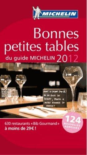 Bonnes petites tables du guide Michelin - Michelin - 9782067169463 -