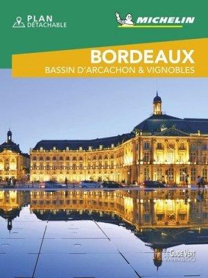 Bordeaux. Bassin d'Arcachon & vignobles, Edition 2020, avec 1 Plan détachable - Michelin Editions des Voyages - 9782067245105 -