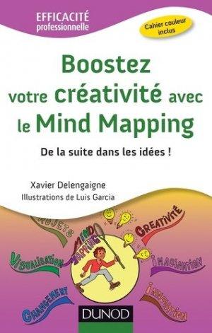 Boostez votre créativité avec le Mind Mapping. De la suite dans les idées ! - Dunod - 9782100704248 -