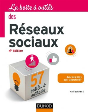 La boite à outils des Réseaux sociaux - Dunod - 9782100749331 -