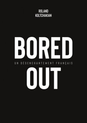Bored Out - Books on Demand Editions - 9782322177059 -