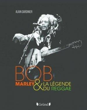 Bob Marley et la légende du reggae - grund - 9782324028748 -