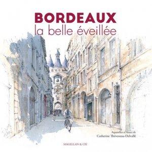 Bordeaux, la belle éveillée - magellan et cie - 9782350745725 -