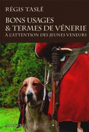 Bons usages & termes de vénerie - montbel - 9782356531346 -