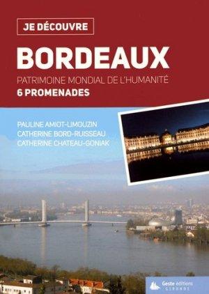 Bordeaux. Patrimoine mondial de l'humanité - geste - 9782367466422 -