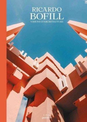 Bofill, visions de l'architecture - epa - 9782376712282 -