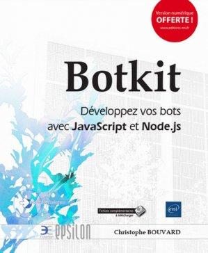 Botkit : développez vos bots avec JavaScript et Node.js - eni - 9782409016646 -