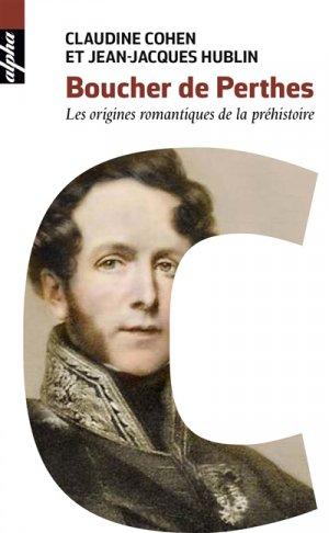 Boucher de Perthes - belin - 9782410009354 -