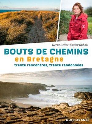 Bouts de chemins en Bretagne. 30 rencontres, 30 ra - Ouest-France - 9782737379963 -