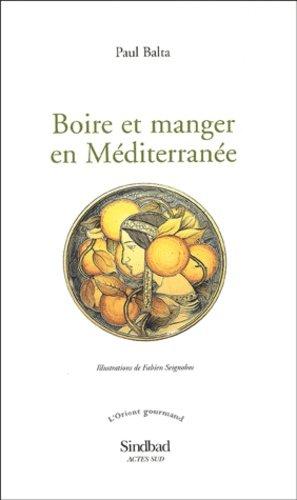 Boire et manger en Méditerranée - actes sud  - 9782742752584 -