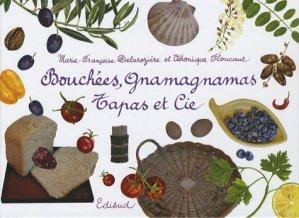 Bouchées, gnamagnamas, Tapas et Cie - Edisud - 9782744907098 -