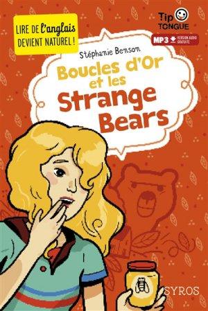 Boucles d'Or et les Strange Bears - Syros - 9782748517095 -