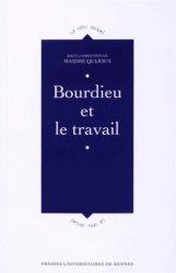 Bourdieu et le travail - presses universitaires de rennes - 9782753536951 -
