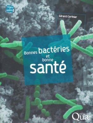 Bonnes bactéries et bonne Santé - quae  - 9782759209170