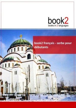 Book2 Français-Serbe pour Débutants - Un Livre Bilingue - books on demand - 9782810616152 -