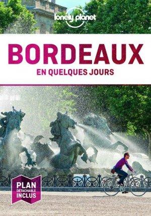 Bordeaux en quelques jours. 6e édition - Lonely Planet - 9782816179170 -