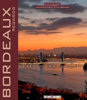 Bordeaux - Regards - sud ouest - 9782817704838 -