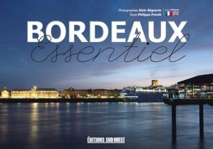 Bordeaux essentiel - sud ouest - 9782817706627 -