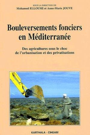 Bouleversements fonciers en Méditerranée - Karthala - 9782845864078 -