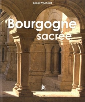 Bourgogne sacrée - ysec - 9782846732086 -