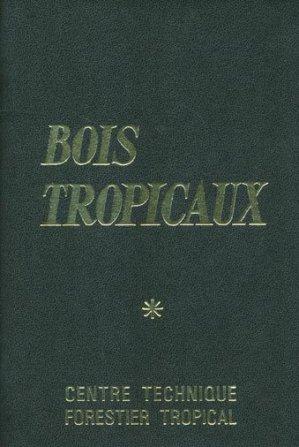 Bois tropicaux - cirad - 9782876145948 -