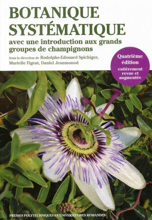 Botanique systématique des plantes à fleurs - presses polytechniques et universitaires romandes - 9782889151349 -