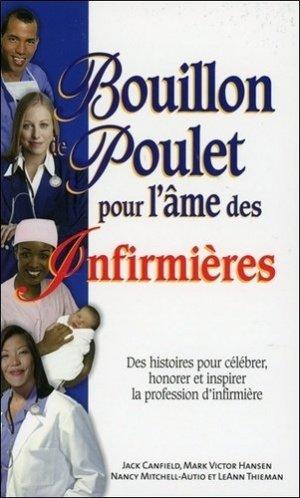 Bouillon de poulet pour l'âme des infirmières - beliveau - 9782890924727 -