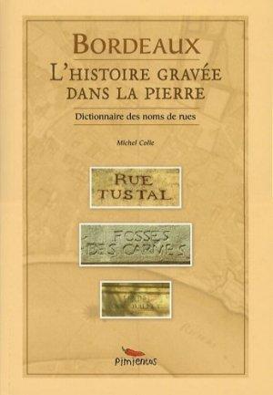 Bordeaux. L'histoire gravée dans la pierre - Pimientos - 9782912789778 -