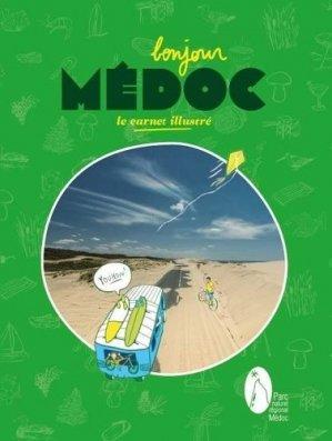 Bonjour Médoc - cairn - 9782914028271 -