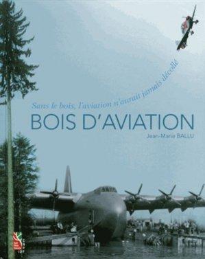 Bois d'aviation - institut pour le developpement forestier - 9782916525075 -