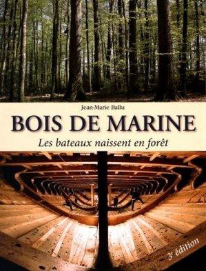 Bois de marine - institut pour le developpement forestier - 9782916525259 -