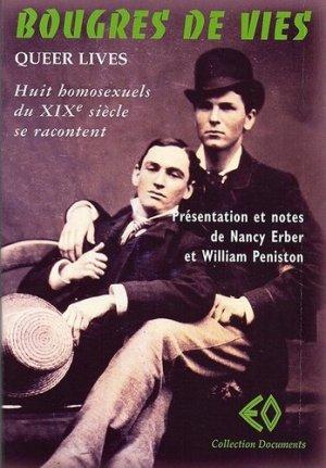 Bougres de vies (Queer lives) - ErosOnyx - 9782918444459 -