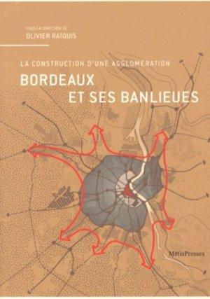 Bordeaux et ses banlieues - metispresses - 9782940406760 -