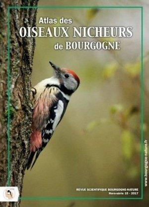 Bourgogne Nature Hors série N° 15 : Atlas des oiseaux nicheurs de Bourgogne - Bourgogne Nature - 9782954967370 -