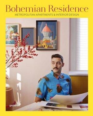 Bohemian residence. Metropolitan apartments and interior design - gestalten - 9783899559293 -